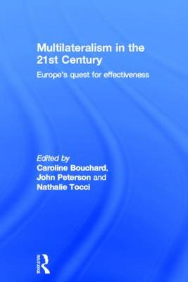 Multilateralism in the 21st Century: Europe's Quest for Effectiveness (BOK)