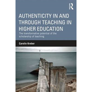 Authenticity in and through Teaching in Higher Education (BOK)