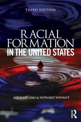 Racial Formation in the United States (BOK)
