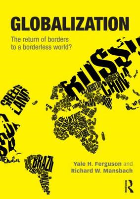 Globalization: The Return of Borders to a Borderless World? (BOK)