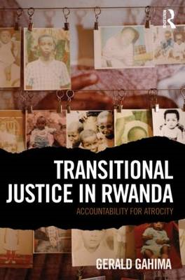 Transitional Justice in Rwanda: Accountability for Atrocity (BOK)