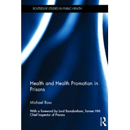 Health and Health Promotion in Prisons (BOK)