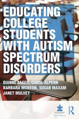 Educating College Students with Autism Spectrum Disorders: The OASIS Model (BOK)