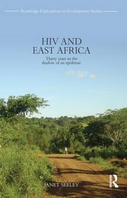 HIV and East Africa: Thirty Years in the Shadow of an Epidemic (BOK)