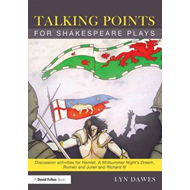 Talking Points for Shakespeare Plays (BOK)