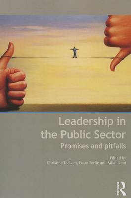 Leadership in the Public Sector: Promise and Pitfalls (BOK)