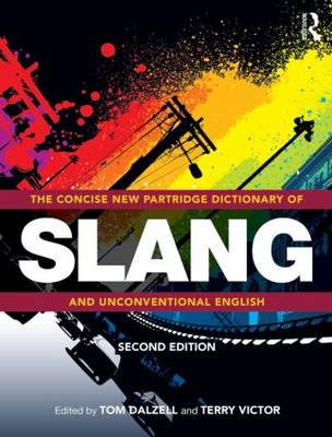Concise New Partridge Dictionary of Slang and Unconventional (BOK)