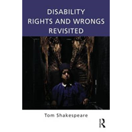 Disability Rights and Wrongs Revisited (BOK)