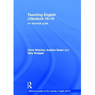 Teaching English Literature 16-19: An Essential Guide (BOK)