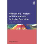 Addressing Tensions and Dilemmas in Inclusive Education (BOK)