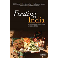 Feeding India: Livelihoods, Entitlements and Capabilities (BOK)