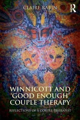 Winnicott and `Good Enough' Couple Therapy (BOK)