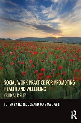 Social Work Practice for Promoting Health and Wellbeing (BOK)