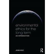 Environmental Ethics for the Long Term (BOK)