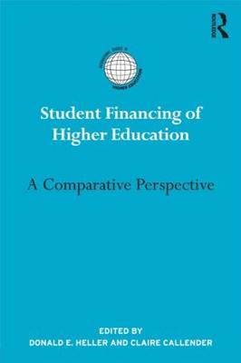 Student Financing of Higher Education: A Comparative Perspective (BOK)