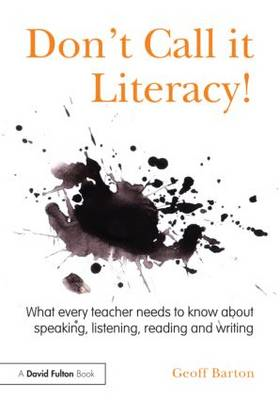 Don't Call it Literacy! (BOK)