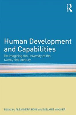 Human Development and Capabilities: Re-imagining the University of the Twenty-First Century (BOK)