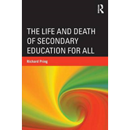 Life and Death of Secondary Education for All (BOK)