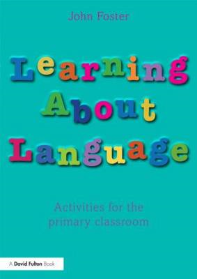 Learning About Language: Activities for the Primary Classroom (BOK)
