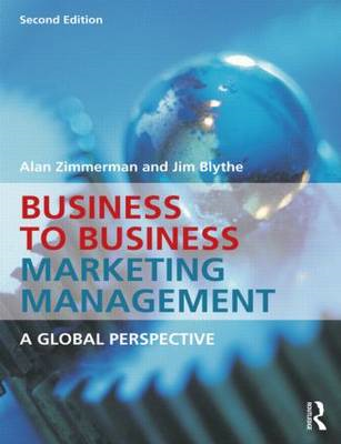 Business to Business Marketing Management: A Global Perspective (BOK)