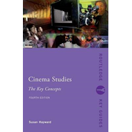 Cinema Studies: The Key Concepts (BOK)
