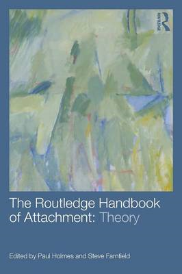 Routledge Handbook of Attachment: Theory (BOK)