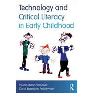 Technology and Critical Literacy in Early Childhood (BOK)