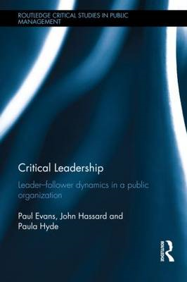 Critical Leadership: Leader-Follower Dynamics in a Public Organization (BOK)