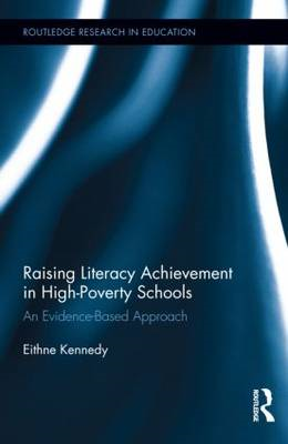 Raising Literacy Achievement in High-Poverty Schools: An Evidence-Based Approach (BOK)