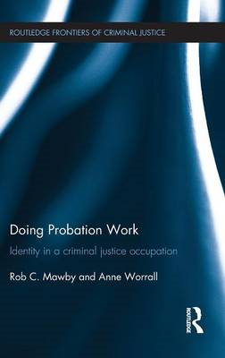 Doing Probation Work: Identity in a Criminal Justice Occupation (BOK)