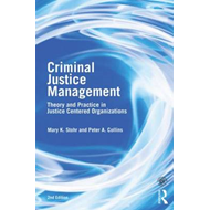 Criminal Justice Management, 2nd ed. (BOK)