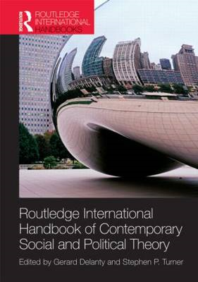 Routledge International Handbook of Contemporary Social and Political Theory (BOK)