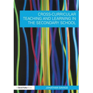 Cross-Curricular Teaching and Learning in the Secondary School (BOK)