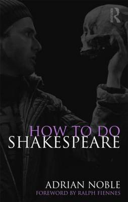 How to Do Shakespeare (BOK)