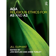 AQA Religious Ethics for AS and A2 (BOK)
