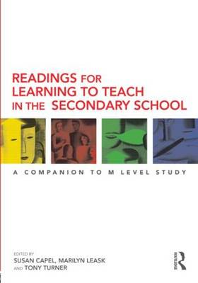 Readings for Learning to Teach in the Secondary School: A Companion to M Level Study (BOK)