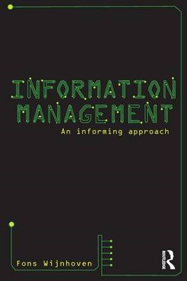 Information Management: An Informing Approach (BOK)