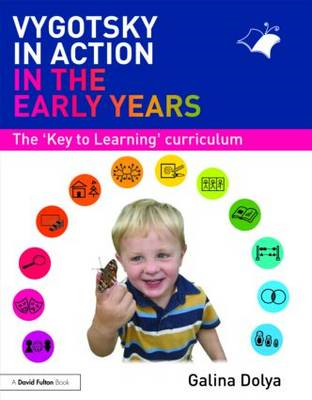 Vygotsky in Action in the Early Years (BOK)