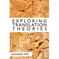 Exploring Translation Theories (BOK)