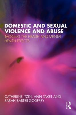 Domestic and Sexual Violence and Abuse: Tackling the Health and Mental Health Effects (BOK)