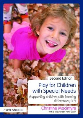 Play for Children with Special Needs: Supporting Children with Learning Differences, 3-9 (BOK)