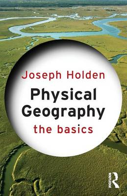 Physical Geography: The Basics (BOK)