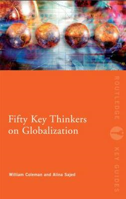 Fifty Key Thinkers on Globalization (BOK)