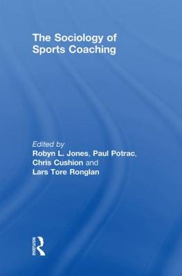 The Sociology of Sports Coaching (BOK)