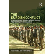 The Kurdish Conflict: International Humanitarian Law and Post-conflict Mechanisms (BOK)