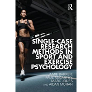 Single-Case Research Methods in Sport and Exercise Psychology (BOK)