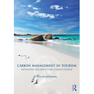 Carbon Management in Tourism: Mitigating the Impacts on Climate Change (BOK)