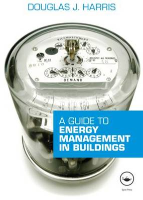 A Guide to Energy Management in Buildings (BOK)