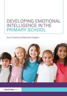 Developing Emotional Intelligence in the Primary School (BOK)