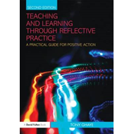 Teaching and Learning through Reflective Practice (BOK)